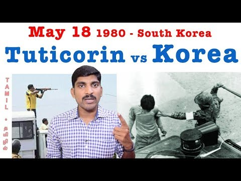 Sterlite vs South Korea | Gwangju Uprising | Tamil | Pokkisham | Part 2 | Vicky | TP