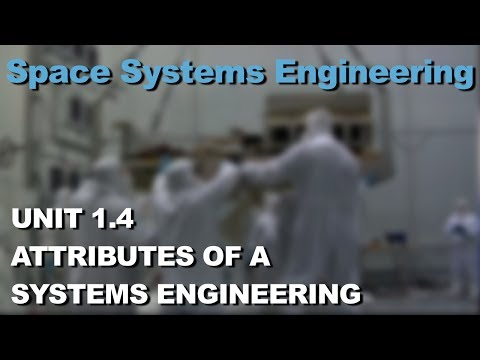 Attributes of a Systems Engineer- Space Systems Engineering 101 w/ NASA