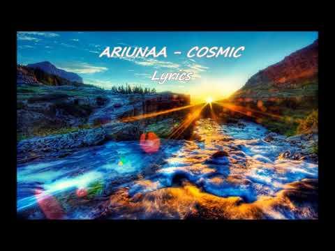 ARIUNAA - COSMIC  lyrics   Т.Ариунаа - үгтэй
