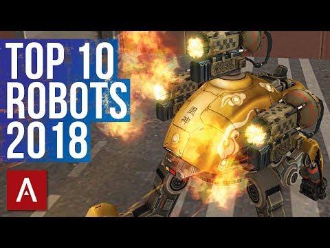 War Robots: TOP 10 ROBOTS 2018