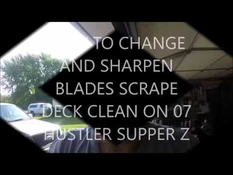 HOW TO SHARPEN LAWN MOWER BLADES CLEAN DECK ON HUSTLER