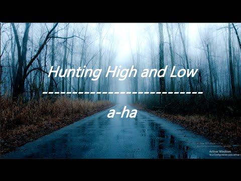 A-ha - Hunting High And Low (Lyrics)