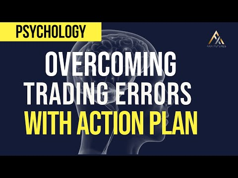 Overcome Trading Errors with an Action Plan | Axia Futures