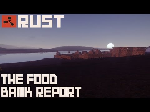 Rust: The Food Bank Report