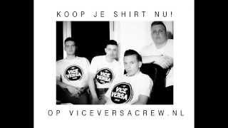 Vice Versa Crew - Glimlach (Prod. by EuroSoundzz)
