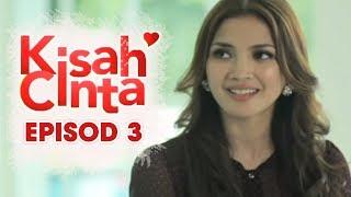 Kisah Cinta | Episod 3