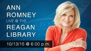 Ann Romney: An Architects of Change Conversation with Maria Shriver — 10/13/15 @ 6:00 p.m.