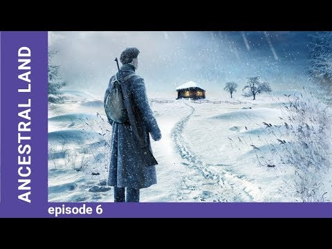 Ancestral Land. Russian TV Series. Episode 6. StarMedia. Drama. English Subtitles