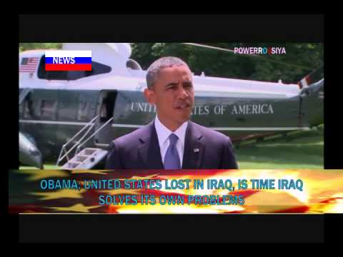 Obama U.S Lost in Iraq is time Iraq Solves its own Problems
