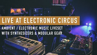 Ambient / Electronica Liveset with Moog, Sequential, Elektron & Modular synths