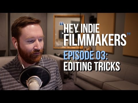 Video Editing Tricks | Hey.film podcast ep03