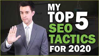 Top 5 SEO Tactics for 2020 (Essential Strategies)