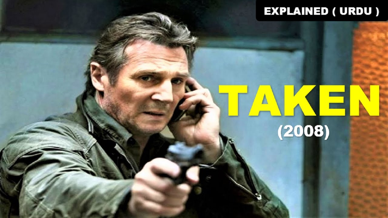 Taken 2008 Movie Review Ending Explained In Hindi Urdu Liam Neeson Youtube