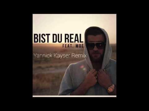 KC Rebell - Bist du Real (Yannick Kayser Remix)