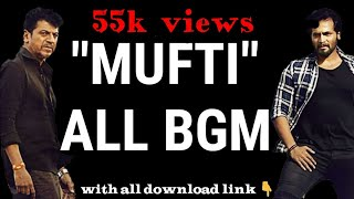 Mufti movie all HQ bgm |action|sentiment|