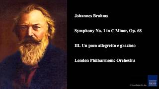 Johannes Brahms, Symphony No. 1 in C Minor, Op. 68, III. Un poco allegretto e grazioso