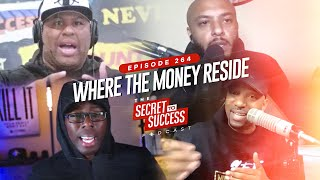 S2S Podcast - Episode 264 | Where The Money Reside
