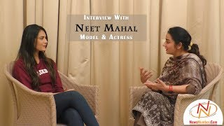 Interview With Neet Mahal Model & Actress