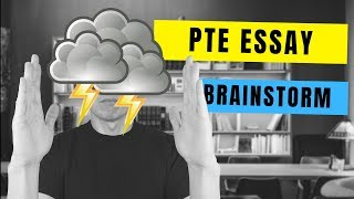 How to think of what to write for PTE Academic Essays