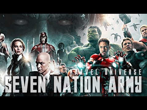 Marvel Universe || Seven Nation Army