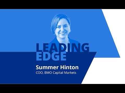 Leading Edge with Summer Hinton, BMO Capital Markets