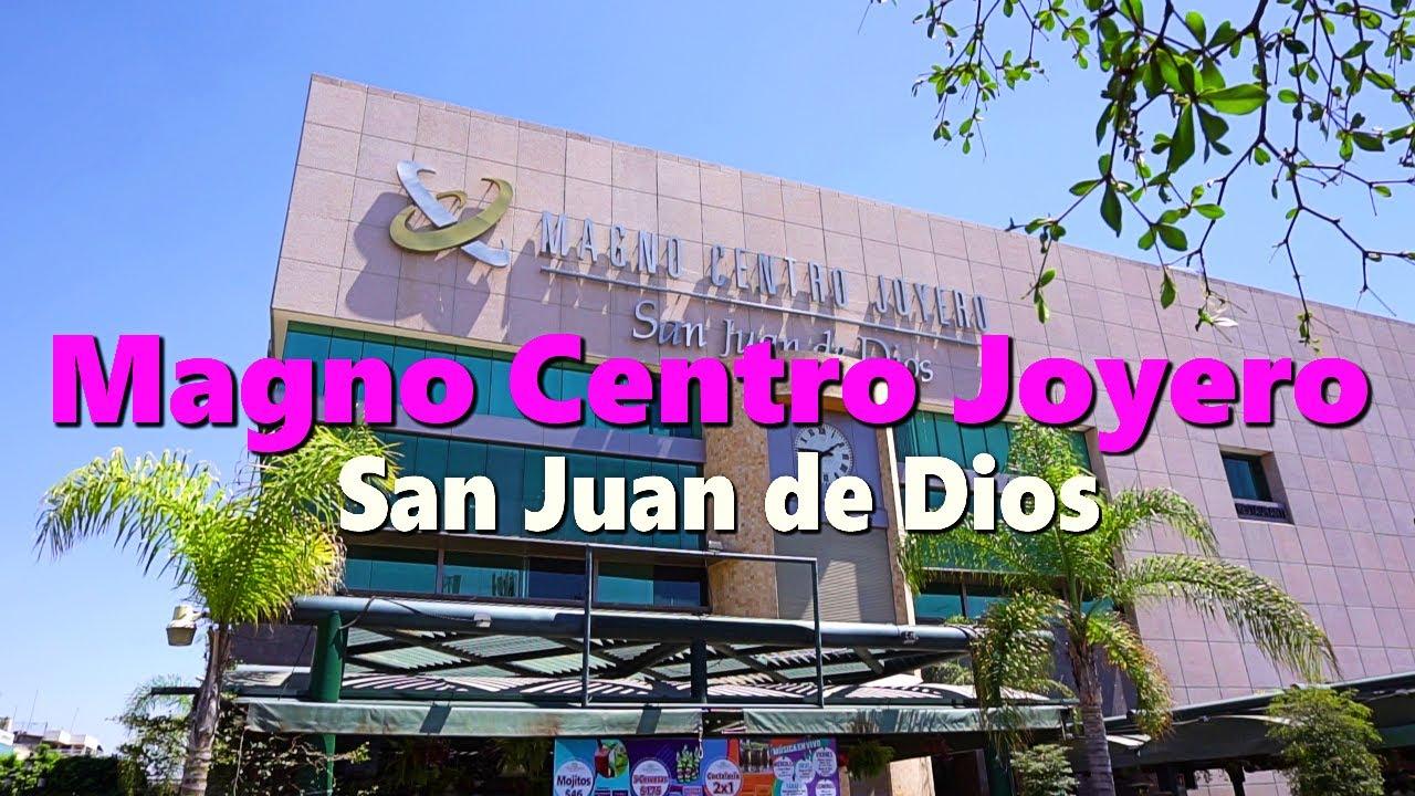 b555f454ad69 Magno Centro Joyero San Juan de Dios en Guadalajara