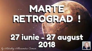 MARTE RETROGRAD !!!  27 iunie - 27 august ! ~  by Astrolog Alexandra Coman