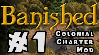 Banished - Colonial Charter Mod - #1