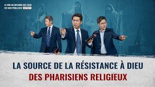 Film chrétien « La voie du royaume des cieux est bien périlleuse » La source de la résistance à Dieu des pharisiens religieux (Partie 4/5)