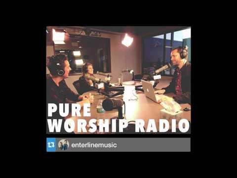 Enterline - Pure Worship Radio Interview