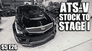 Cadillac ATS-V Stock to Stage I (HUGE Gains)  | RPM S5 E26