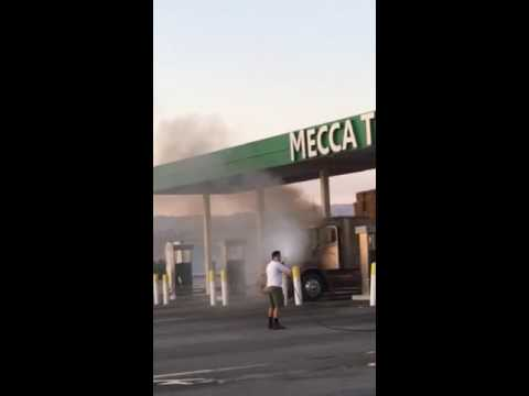 Truck on fire in Mecca ca