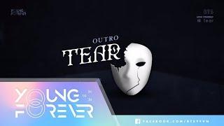 [VIETSUB + ENG SUB] BTS (방탄소년단) - Outro: Tear