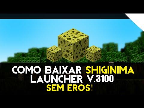 Como baixar Shiginima Launcher v.3100 Grátis!
