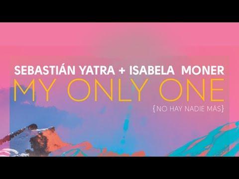 Sebastián Yatra Isabela Moner - My Only One + Português
