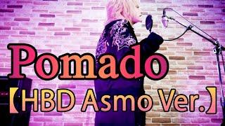 Pomade【HBD Asmo Ver.】
