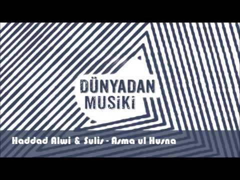 Haddad Alwi & Sulis - Asma ul Husna