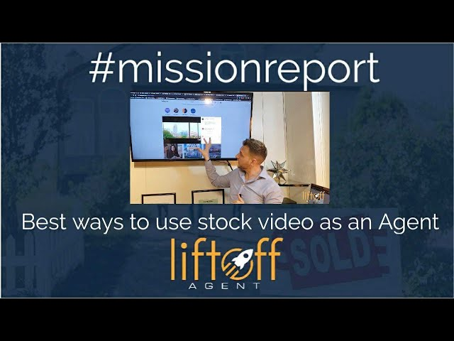 Best ways to use stock videos for my real estate business - #missionreport