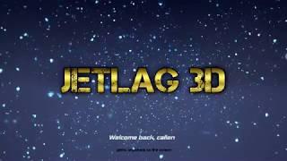 Jetlag 3D Launch Trailer