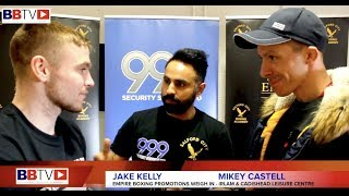JAKE KELLY VS MIKEY CASTELL II WEIGH IN AND HEAD TO HEAD INTERVIEW