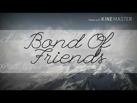Bond Of  Friends by Roni Manik
