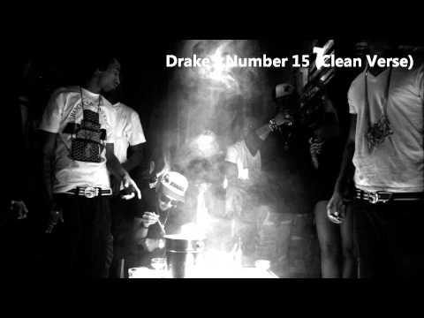 Drake - Number 15 (Drakes Verse Clean)