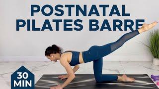 Postnatal Pilates Barre Sculpt   30-min Postpartum Workout (Diastasis Recti & C-Section Safe)