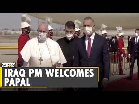 Pope Francis arrives in Baghdad | Iraq PM | Baghdad | Pope Iraq visit | Latest World English News