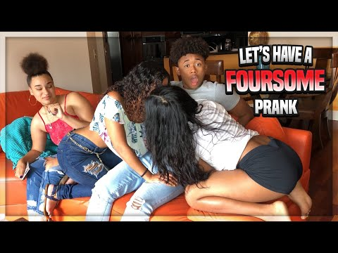 FOURSOME PRANK! (Gone Sexual)