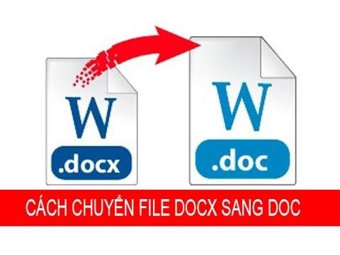 Hướng dẫn cách chuyển file DOCX sang DOC đơn giản nhất