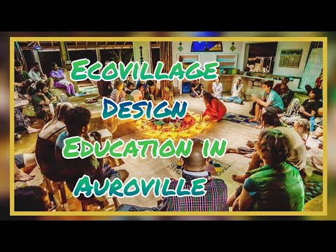 "Ecovillage Design Education ""Teaser"" Auroville 2016"