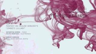 "Katarzyna Borek & Vojto Monteur - ""Tempus Fantasy"" Album Medley"