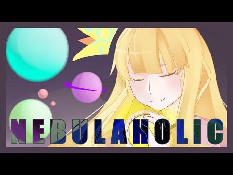 【Vocaloid Original Song】 Nebulaholic 【Cyber Diva】