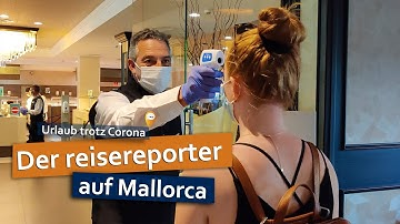 Urlaub trotz Corona: Der Reisereporter auf Mallorca